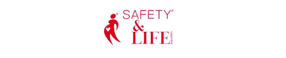 Safety & Life